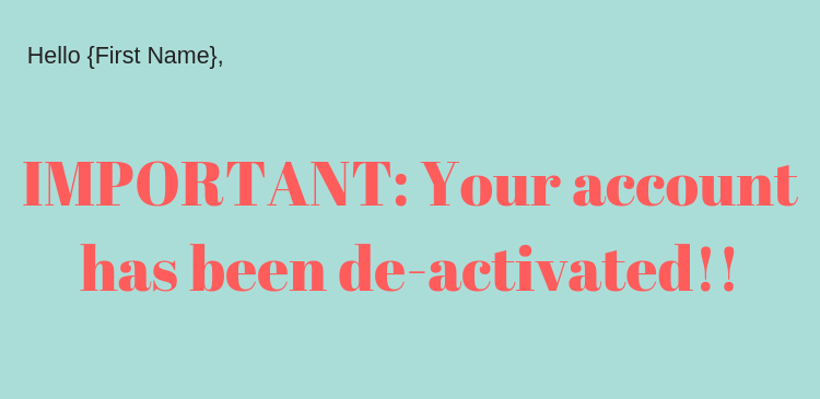 Email warning on account deactivation
